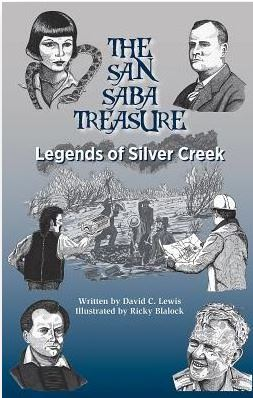 San Saba Legends – Legend and folklore regarding the San
